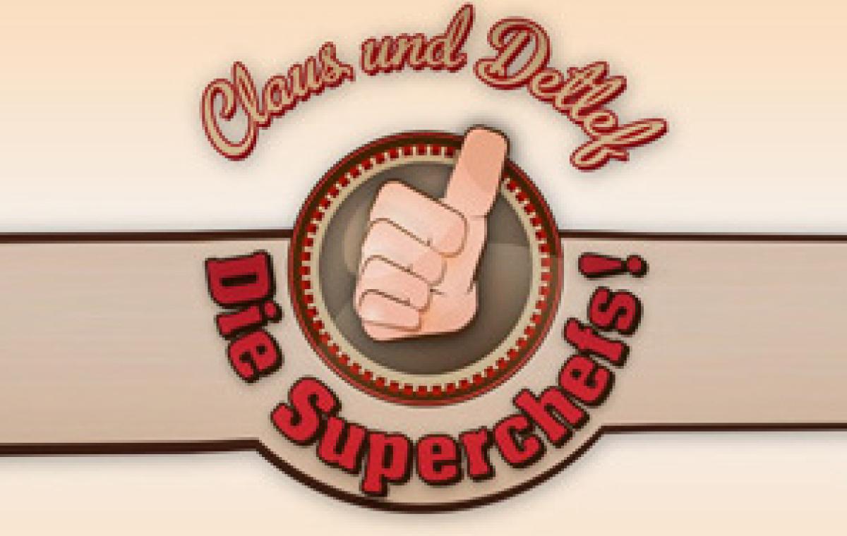 Claus und Detlef –Die Superchefs!